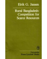 Rural Bangladesh: Competition for Scarce Resources