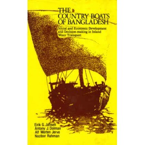 The Country Boats of Bangladesh: Social and Economic Development and Decision-making in Inland Water Transport