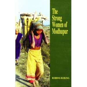 The Strong Women of Modhupur