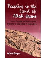 Peopling in the Land of Allah Jaane: Power, Peopling and Environment: The Case of Char-lands of Bangladesh
