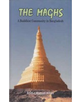 The Maghs - A Buddhist Community in Bangladesh