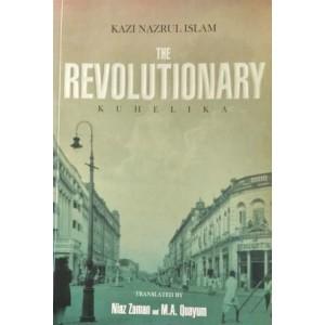 The Revolutionary (Translation of Kuhelika)
