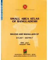 Small Area Atlas of Bangladesh: Mauzas and Mahallahs of Sylhet District