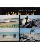 The Revelation of a Mystique St. MARTIN ISLAND