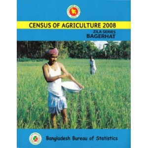 Census of Agricultural - Bangladesh 2008, Zila Series: Bagerhat District