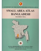 Small Area Atlas of Bangladesh, Mauzas and Mahallas of Bagerhat Zila (Book & CD)