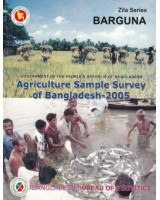 Agricultural Sample Survey of Bangladesh-2005: Barguna District