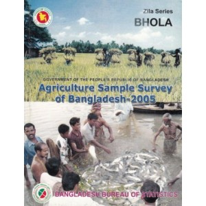 Agricultural Sample Survey of Bangladesh-2005: Bhola District