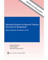 Missing Dynamics of Spousal Violence Discourse in Bangladesh: Measuring the Economic Costs