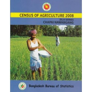 Census of Agricultural - 2008, Zila Series: Chapai Nawabgang District