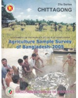 Agricultural Sample Survey of Bangladesh-2005: Chittagong District