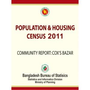 Bangladesh Population and Housing Census 2011, Community Report: Cox's Bazar