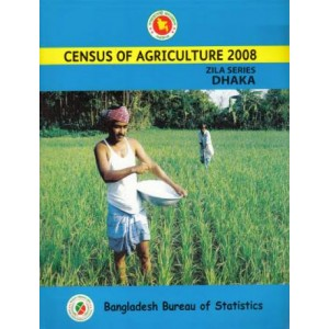Census of Agricultural - 2008, Zila Series: Dhaka District