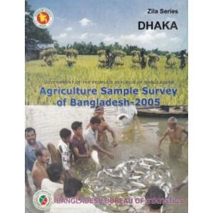 Agricultural Sample Survey of Bangladesh-2005: Dhaka District