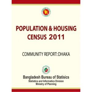Bangladesh Population and Housing Census 2011, Community Report: Dhaka