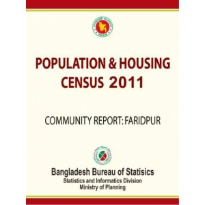 Bangladesh Population and Housing Census 2011, Community Report: Faridpur