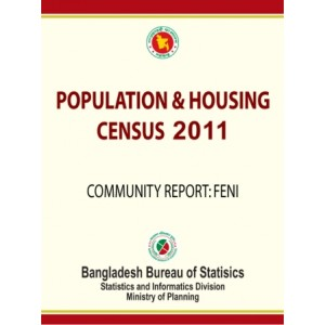 Bangladesh Population and Housing Census 2011, Community Report: Feni