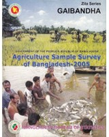 Agricultural Sample Survey of Bangladesh-2005: Gaibandha District