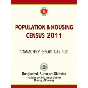 Bangladesh Population and Housing Census 2011, Community Report: Gazipur