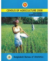 Census of Agricultural - Bangladesh- 2008, Zila Series: Gopalganj District