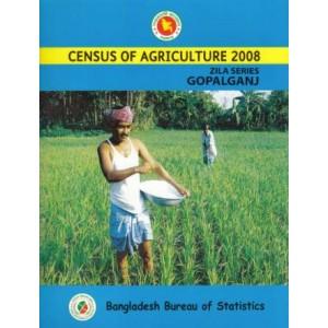 Census of Agricultural - Bangladesh- 2008, Zila Series: Gopalganj District