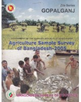 Agricultural Sample Survey of Bangladesh-2005: Gopalganj District