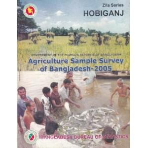 Agricultural Sample Survey of Bangladesh-2005: Habiganj District