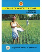 Census of Agricultural - 2008, Zila Series: Hobiganj District