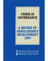 Crisis in Governance: A Review of Bangladesh's Development, 1997