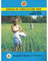 Census of Agricultural - Bangladesh- 2008, Zila Series: Jamalpur District