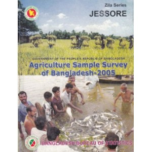 Agricultural Sample Survey of Bangladesh-2005: Jessore District
