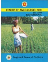 Census of Agricultural - Bangladesh- 2008, Zila Series: Kishoreganj District