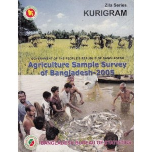 Agricultural Sample Survey of Bangladesh-2005: Kurigram District