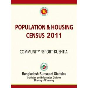 Bangladesh Population and Housing Census 2011, Community Report: Kushtia