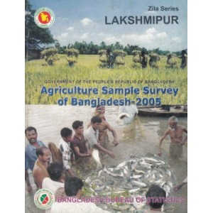 Agricultural Sample Survey of Bangladesh-2005: Lakshmipur District