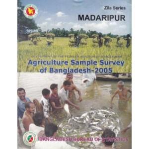 Agricultural Sample Survey of Bangladesh-2005: Madaripur District