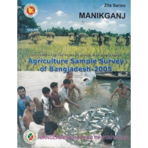 Agricultural Sample Survey of Bangladesh-2005: Manikganj District
