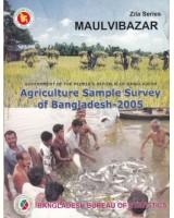Agricultural Sample Survey of Bangladesh-2005: Moulvibazar District