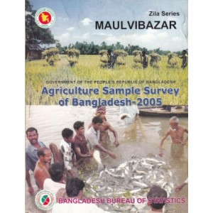 Agricultural Sample Survey of Bangladesh-2005: Moulvibazar District