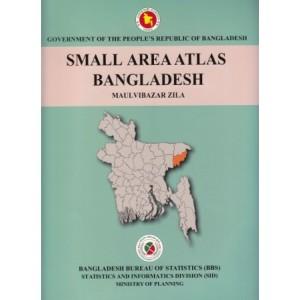 Small Area Atlas of Bangladesh, Mauzas and Mahallas of Moulavibazar (Book & CD)