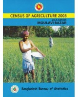Census of Agricultural- 2008, Zila Series: Moulavi Bazar District