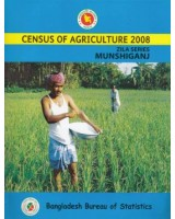 Census of Agricultural (Bangladesh) 2008, Zila Series: Munshiganj District