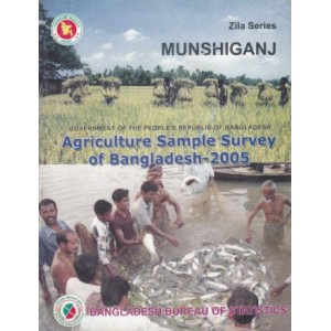 Agricultural Sample Survey of Bangladesh-2005: Munshiganj District