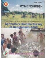 Agricultural Sample Survey of Bangladesh-2005: Mymenshiganj District