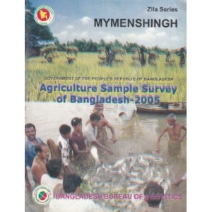 Agricultural Sample Survey of Bangladesh-2005: Mymenshiganj District