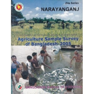 Agricultural Sample Survey of Bangladesh-2005: Narayanganj District