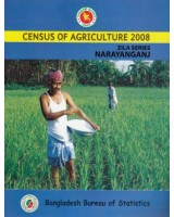 Census of Agricultural - Bangladesh- 2008, Zila Series: Narayanganj District
