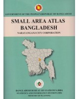 Small Area Atlas of Bangladesh, Mauzas and Mahallas of Narayanganj City Corporations (Book & CD)