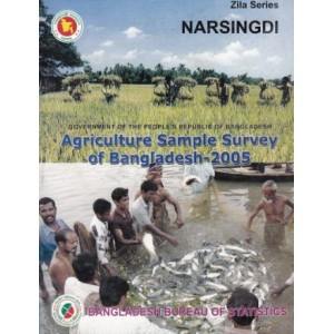 Agricultural Sample Survey of Bangladesh-2005: Narsingdi District