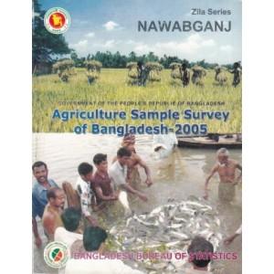 Agricultural Sample Survey of Bangladesh-2005: Nawabganj District
